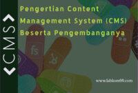 https://labkom99.com/2020/11/pengertian-content-management-system-cms-beserta-pengembanganya.html