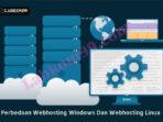 Perbedaan Web Hosting Windows Dan Web Hosting Linux Perbedaan Webhosting Windows Dan Webhosting Linux