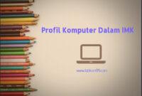 Profil Komputer Dalam IMK Dan Hal Yang Berkaitan Dengan Interaksi Manusia Komputer Profil Komputer Dalam IMK