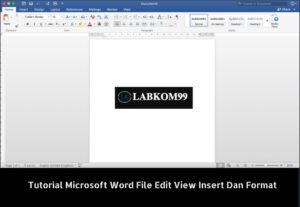 Tutorial Microsoft Word File Edit View Insert Dan Format