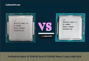 Perbedaan Intel i9 10850K Dan i9 10900K Mana Yang Lebih Baik