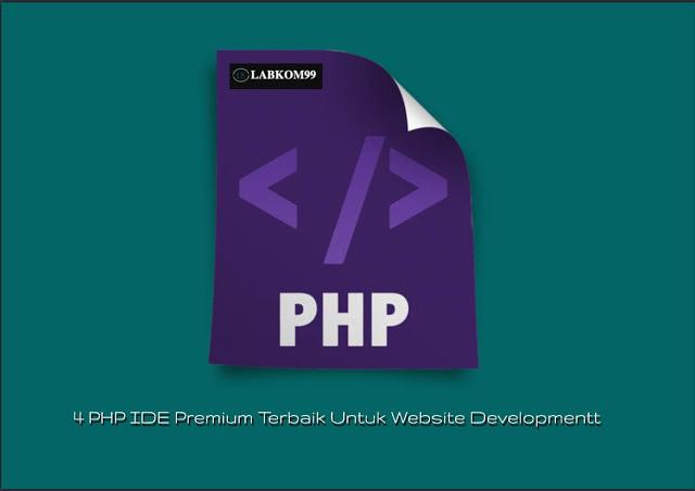 4 PHP IDE Premium Terbaik Untuk Website Development