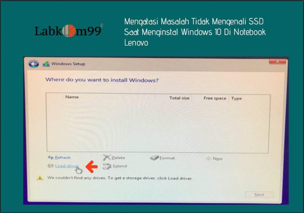 Tidak Mengenali SSD Saat Menginstal Windows 10 Di Notebook Lenovo