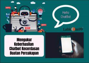 Mengukur Keberhasilan Chatbot Kecerdasan Buatan Percakapan