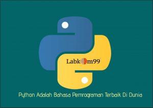 Python Adalah Bahasa Pemrograman Terbaik Di Dunia