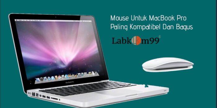 Mouse Untuk MacBook Pro Paling Kompatibel Dan Bagus