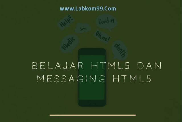Belajar HTML5 Dan Messaging HTML5
