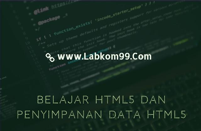 Belajar HTML5 Dan Penyimpanan Data HTML5